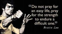 bruce-lee-do-not-pray-for-an-easy-life