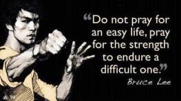 bruce-lee-do-not-pray-for-an-easy-life